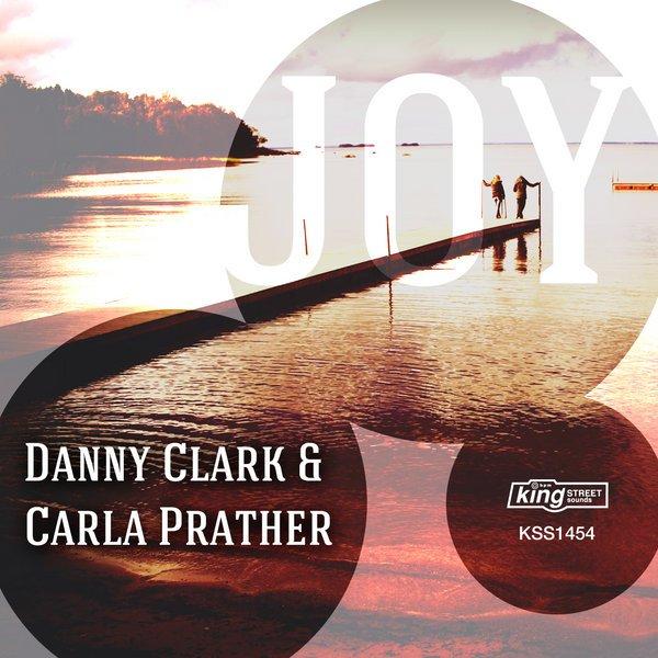 Danny Clark & Carla Prather - Joy