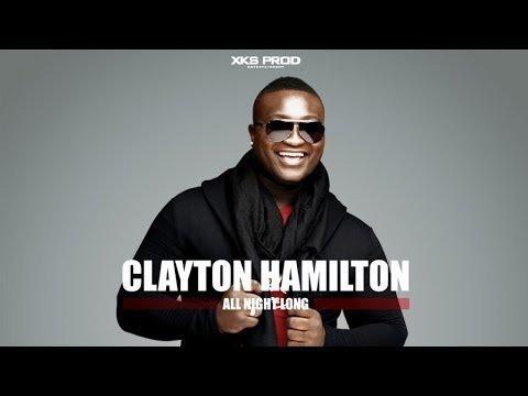 CLAYTON HAMILTON (All Night Long)