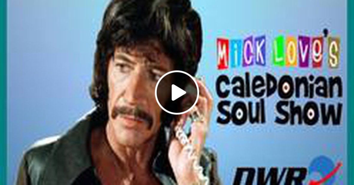 Caledonian Soul Show 27.03.19.