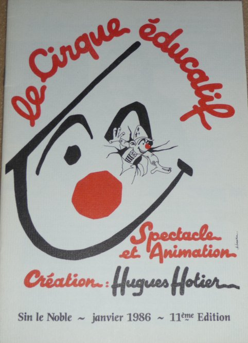 A vendre / On sale / Zu verkaufen / En venta / для продажи :  Programme 11ème Cirque Educatif de Sin-Le-Noble 1986