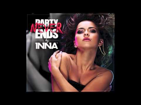 INNA - Live Your Life [Party Never Ends Album] - YouTube