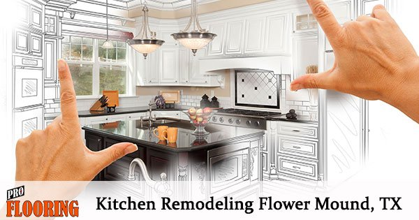Flower Mound Kitchen Remodeling Services | Pro Flooring LLC