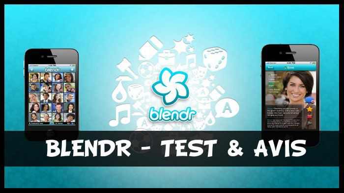 Blendr - Test & Avis