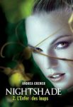 NIGHTSHADE 2. L'ENFER DES LOUPS, d'Andrea Cremer
