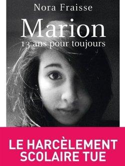 Marion, 13 ans pour toujours : le livre de Nora Fraisse adapté à l'écran