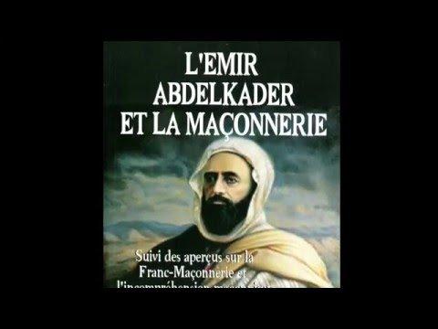 L'Emir Abdelkader et la franc-maçonnerie