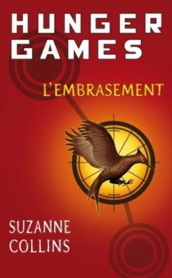 The Hunger Games tome 2 : L'Embrasement de Suzanne Collins
