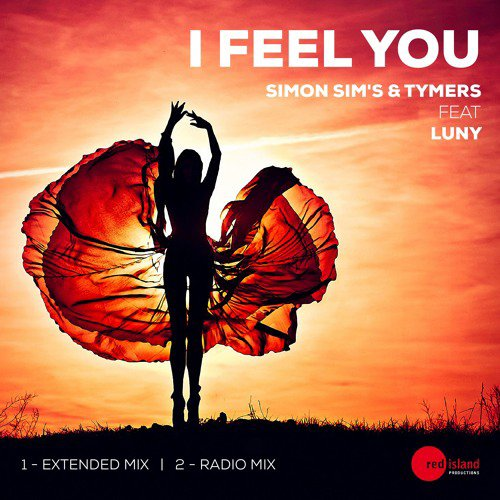 Simon Sim's & Tymers Feat Luny - I Feel You (Radio Mix) OUT NOW ON BEATPORT