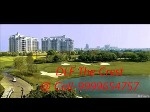DLF The Crest sector 54 Gurgaon , DLF Group, Property in Sector 54 Gurgaon