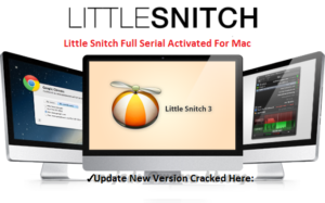Little Snitch 3.7 Serial License Key For Mac OSX Full Download | Crack4Mac