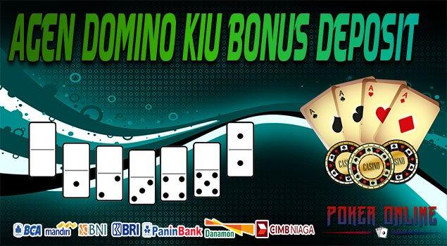 Agen Domino Kiu Bonus Deposit