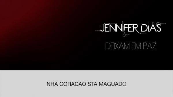 Jennifer Dias - Deixam em paz
