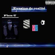FlexT: Evasion de realite - Musique sur GooglePlay