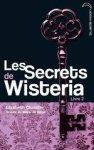 Wisteria livre 2 - Hachette Jeunesse Roman