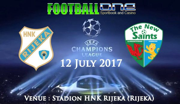 Prediksi RIJEKA vs THE NEW SAINTS 12 July 2017
