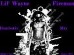 Lil' Wayne - Fireman / Rambeautik Mix 2011...