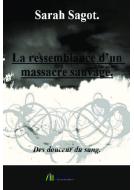 La ressemblance d'un massacre sauvage. - Bookelis