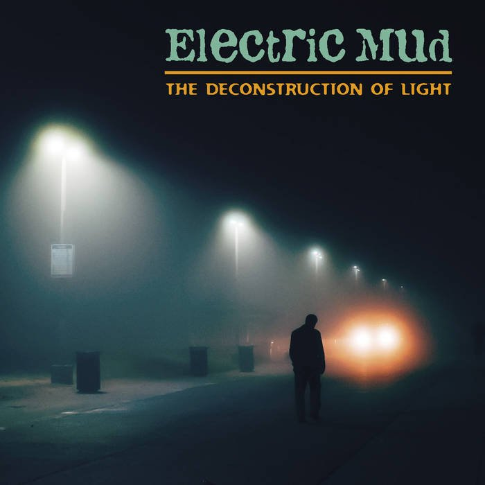 The Deconstruction Of Light, by electric mud