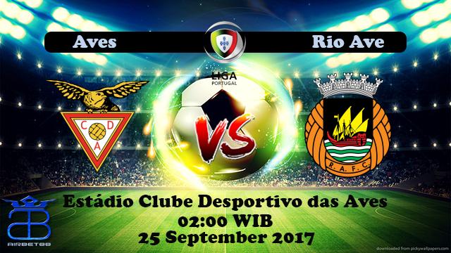 Prediksi Aves VS Rio Ave 25 September 2017 | Prediksiskorbolajitu |