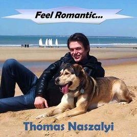 Feel Romantic... - Single par Thomas Naszalyi