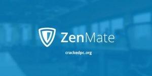 Zenmate 3.0.0.14 VPN Extension Crack plus Keygen Free Download here