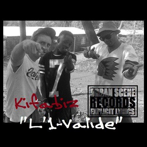 """Kifabiz - """"L'1-Valide"""""""