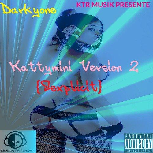 Darkyone - Kattymini Version 2 {Sexplicit} [Ktr musik 2015] - Black Ops Riddim Ntk Musik King Prod - SoundCloud