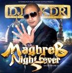 DJ KDR présente: MAGHREB NIGHT FEVER (vol.5) On est encore La_ Nouvel Album 2012