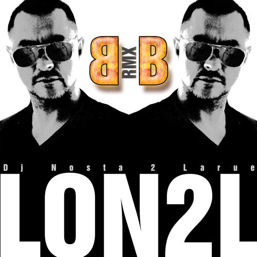 Lon2l bb Remix