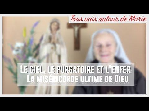 …Retour sur *Le Ciel, le Purgatoire, et l'Enfer, la MISÉRICORDE ultime de Dieu*…Tous unis autour de Marie avec Sœur Emmanuel, depuis Medjugorje…