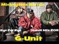 G Unit - Eye For Eye / HalaX Mix 2011 (Remix By...