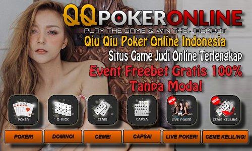 QQ Poker Online Indonesia Dengan Fasilitas Bank Terlengkap