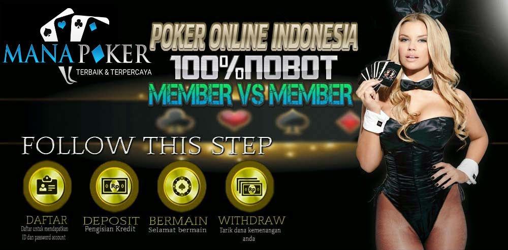 Bandar Poker Indonesia Terpercaya Deposit 10rb | Manapoker