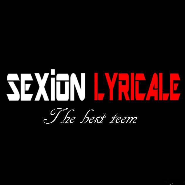 Sexion Lyricale (LSLCREW) | Facebook