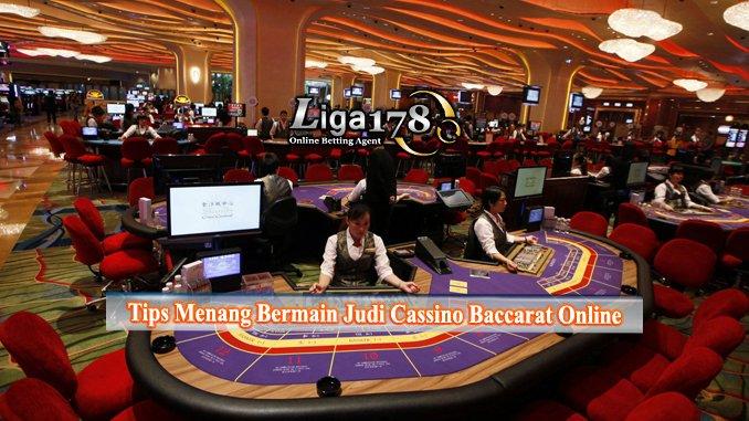 Tips Menang Bermain Judi Casino Baccarat Online