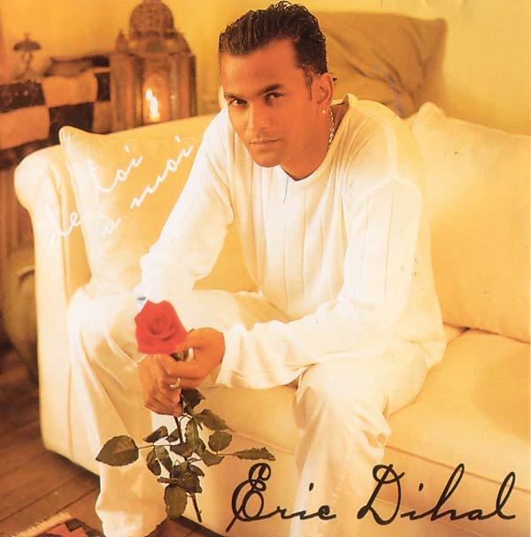 Eric DIHAL : De Toi à Moi
