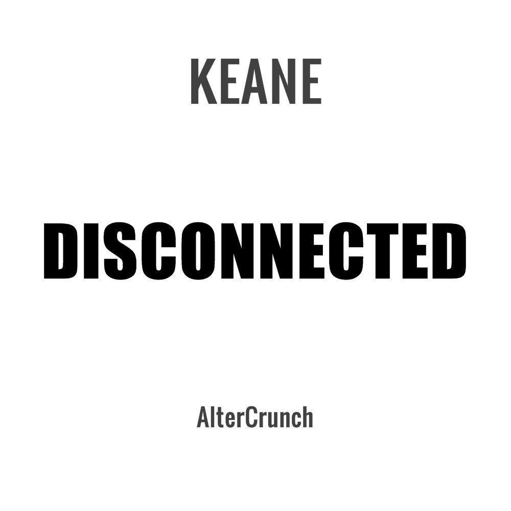 Keane - Disconnected (Official) | Duo avec Leo #IAM