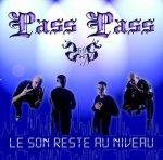 Le Son Reste au Niveau / Vitesse et Sensation - Pass Pass (2005)