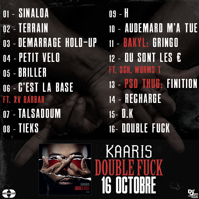 "Kaaris dévoile la tracklist de sa mixtape "" Double Fuck """