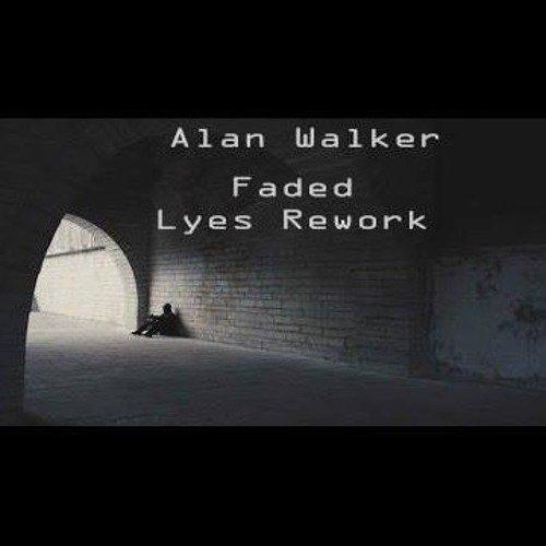 Alan Walker - Faded (Lyes Uplifting Rework)