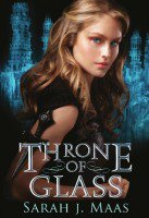 Throne of Glass, tome 1 de Sarah J. Maas