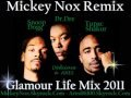 Dr Dre Feat Snoop & 2Pac - Glamour Life Mix 2011 (...