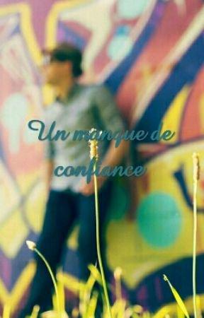 Un manque de confiance - Prologue - Wattpad