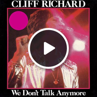 We Don't Talk Anymore by Cliff Richard