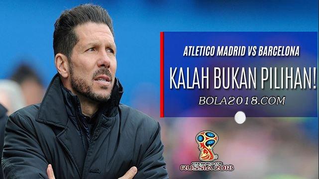 Prediksi Atletico Madrid vs Barcelona 15 Oktober 2017 - Berita Bola Terkini