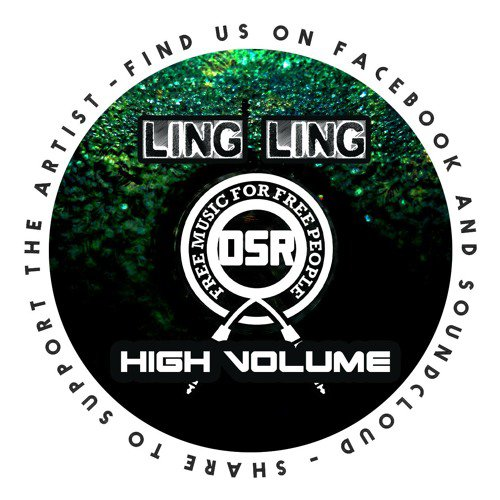 Ling Ling - High Volume (Free Download)