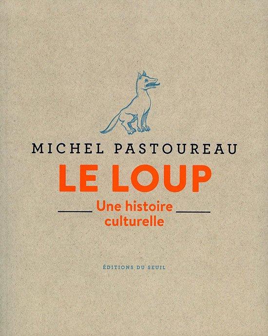 Le loup de Michel Pastoureau