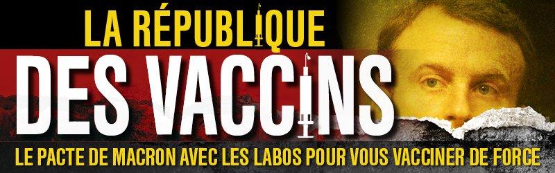 Le Pacte de Macron avec les labos pour vous vacciner de force