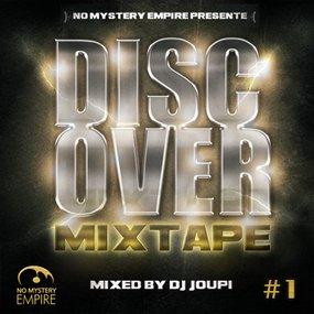 Discover Mixtape #1 Mixed by Dj Joupi