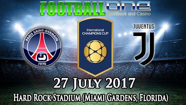Prediksi PSG vs JUVENTUS 27 July 2017